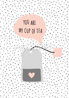 Cuadro Mensaje Usted es mi taza de té