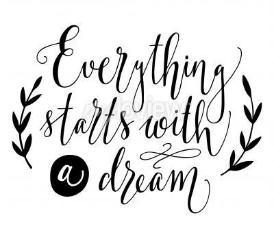 Póster Todo comienza con un sueño Cita inspiradora