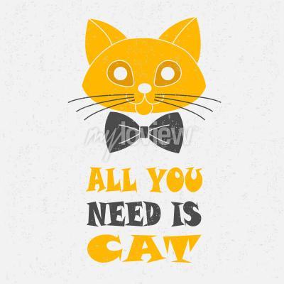 Póster Todo lo que necesitas es gato